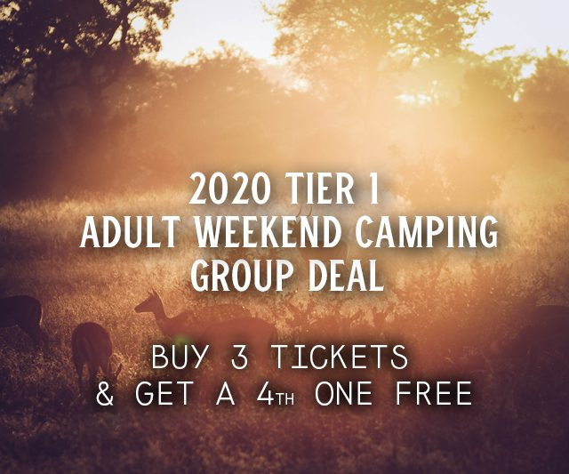 2020 Tier 1 Weekend Camping Group Deal