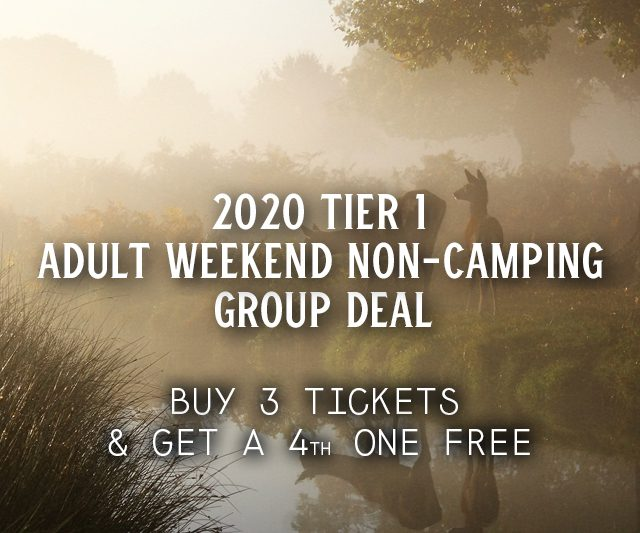2020 Tier 1 Weekend Non-Camping Group Deal