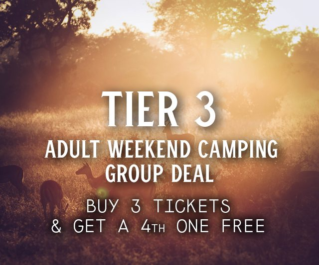 Tier 3 Weekend Camping Group Deal