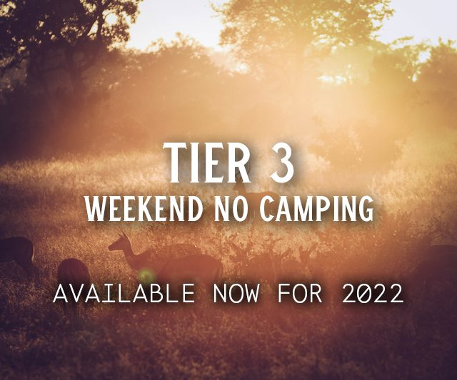 Tier 3 Weekend No Camping